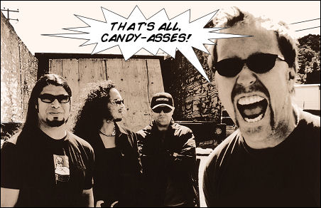 That's all, candy-asses!