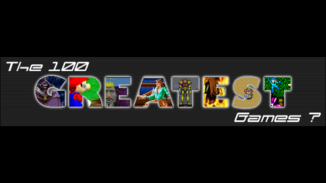 The 100 Greatest Games?